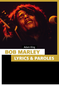 BOB MARLEY, LYRICS & PAROLES