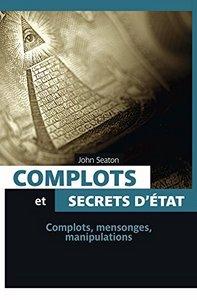 COMPLOTS ET SECRETS D'ETAT (POCHE)