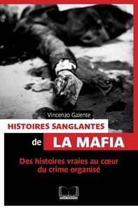 HISTOIRES SANGLANTES DE LA MAFIA (POCHE)