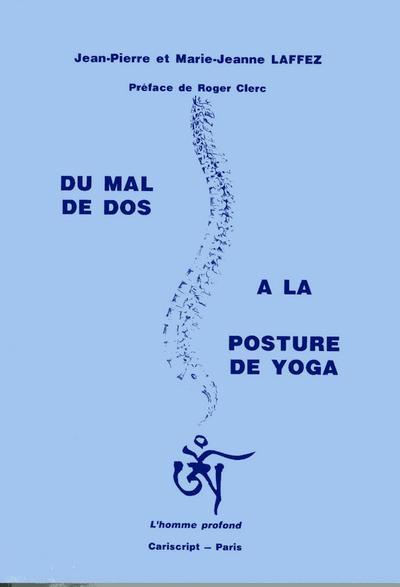 DU MAL DE DOS A LA POSTURE DE YOGA
