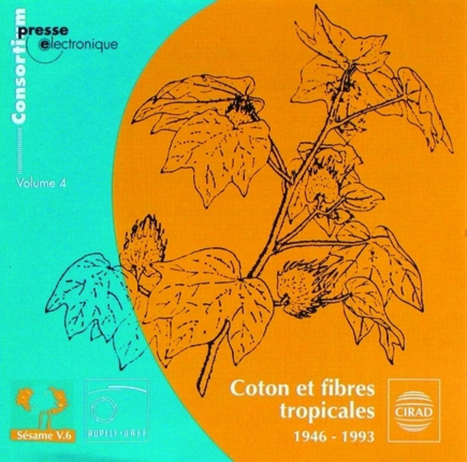 COTON ET FIBRES TROPICALES - V 4 - 1946-1993