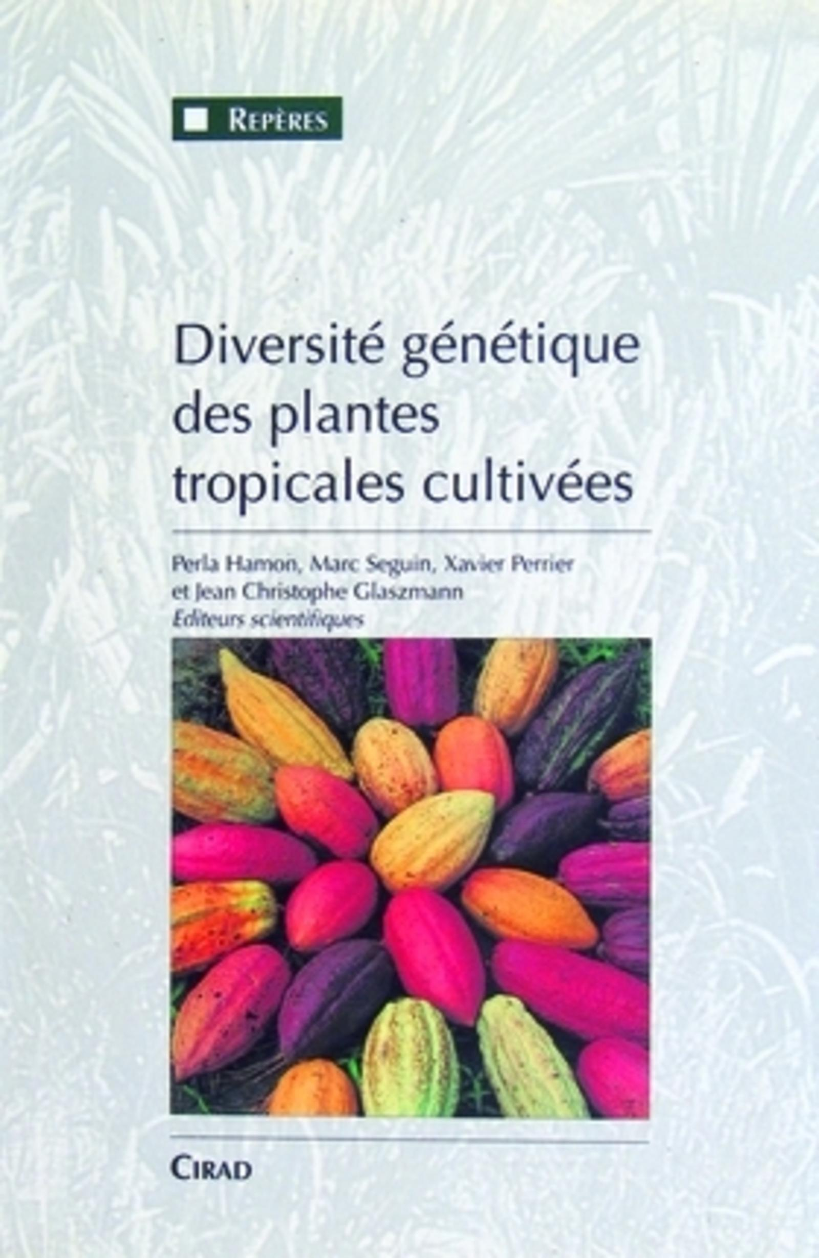 GENETIC DIVERSITY OF CULTIVATED TROPICAL PLANTS