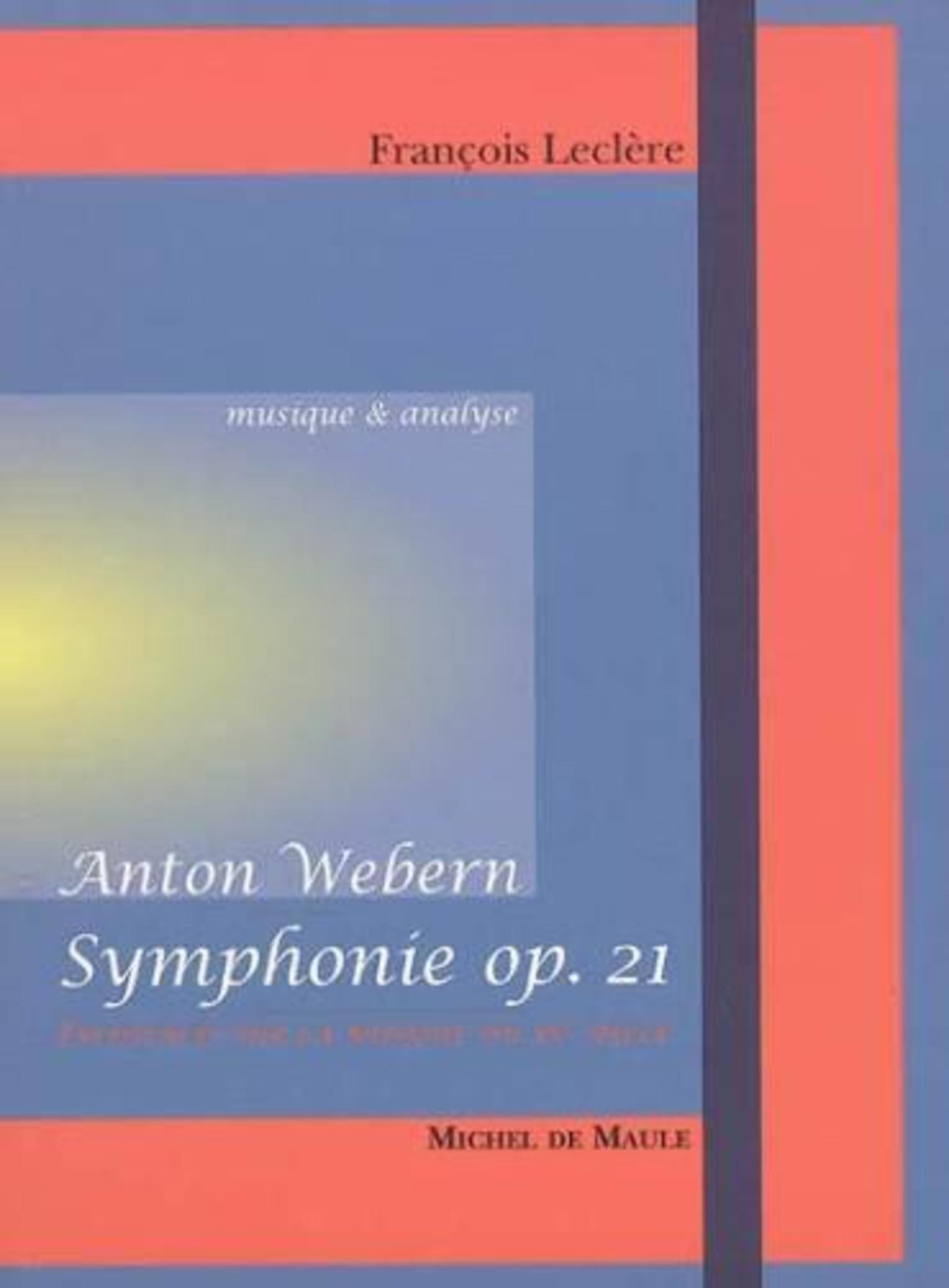 """SYMPHONIE OPUS 21"" D'ANTON WEBERN"