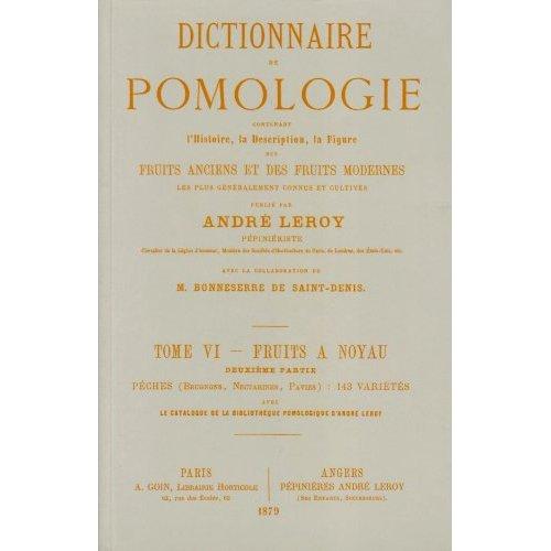 DICTIONNAIRE DE POMOLOGIE TOME 6 - PECHES