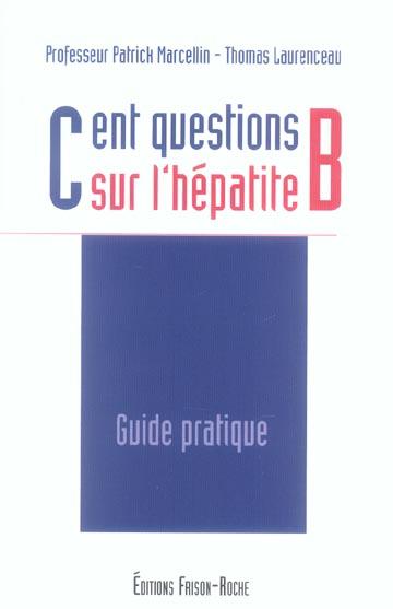 CENT QUESTIONS SUR L'HEPATITE B
