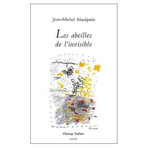 LES ABEILLES DE L'INVISIBLE