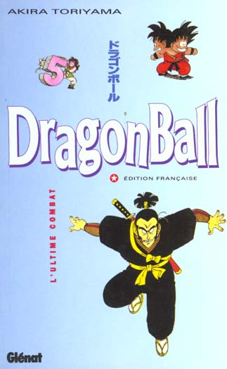 Dragon ball (sens francais) - tome 05 - l'ultime combat
