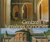 OMBRES ET LUMIERES ROMANES