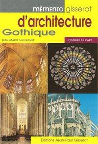 ARCHITECTURE GOTHIQUE (D') - MEMENTO GISSEROT