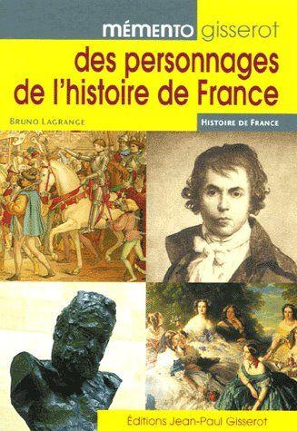 MEMENTO GISSEROT DES PERSONNAGES DE L'HISTOIRE DE FRANCE