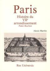 PARIS (HISTOIRE DU VIIE ARR. - PALAIS BOURBON)