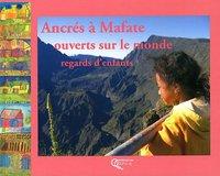 ANCRES A MAFATE - OUVERTS SUR LE MONDE