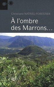 A L'OMBRE DES MARRONS