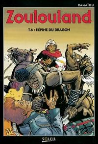 ZOULOULAND - L'EPINE DU DRAGON - TOME 6