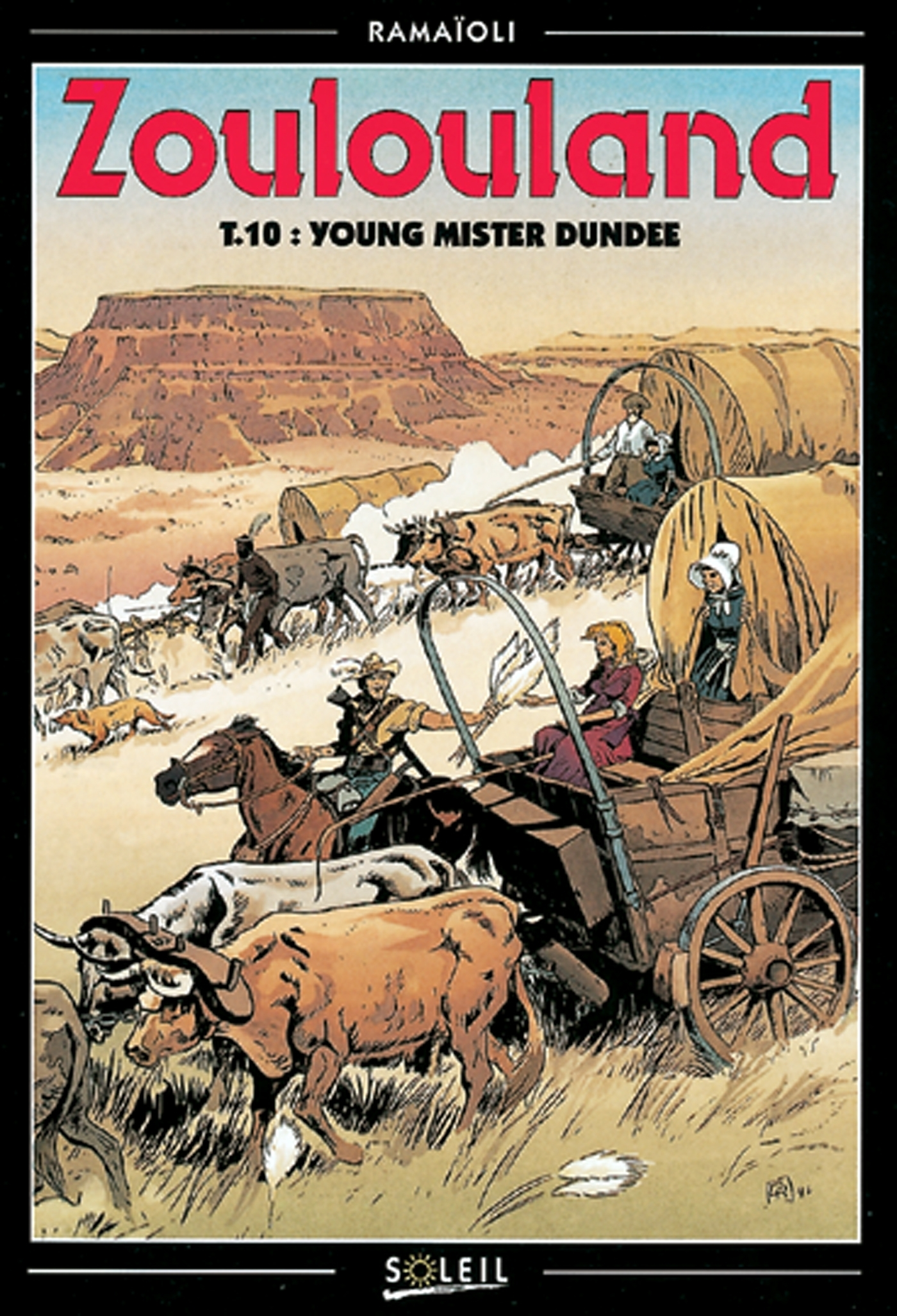 ZOULOULAND - YOUNG MISTER DUNDEE - TOME 10