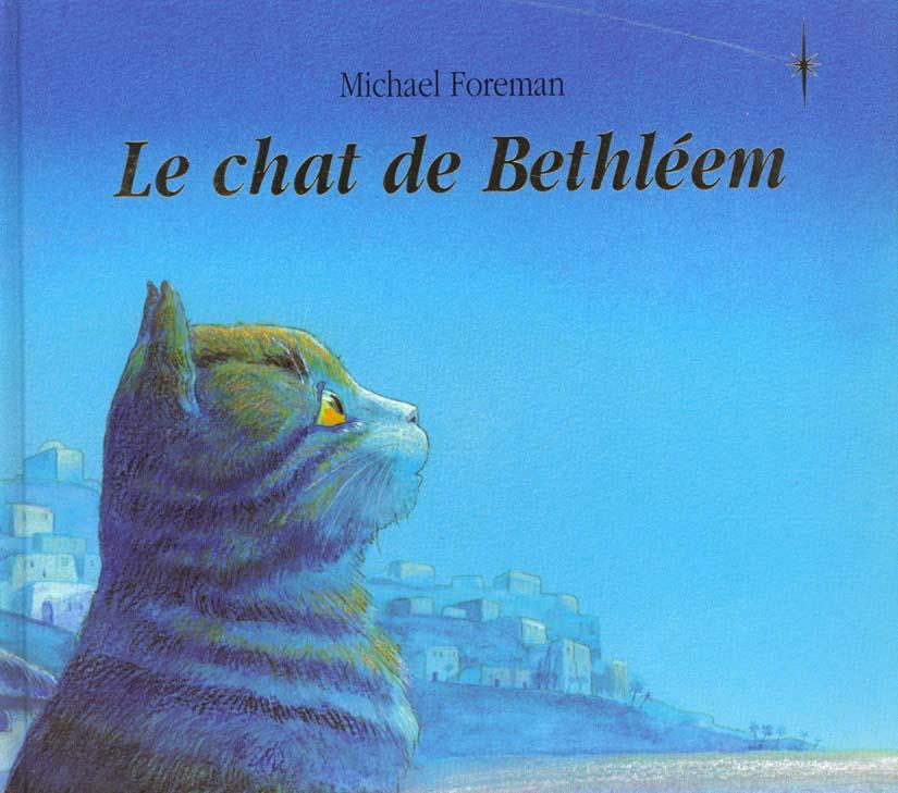 CHAT DE BETHLEEM (LE)