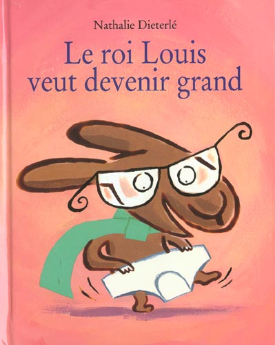 ROI LOUIS VEUT DEVENIR GRAND (LE)