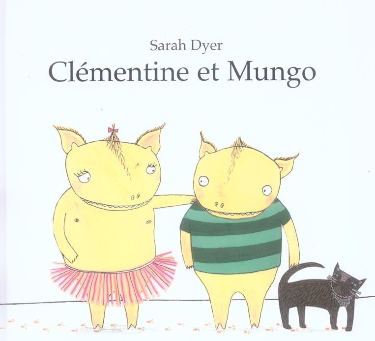 CLEMENTINE & MUNGO