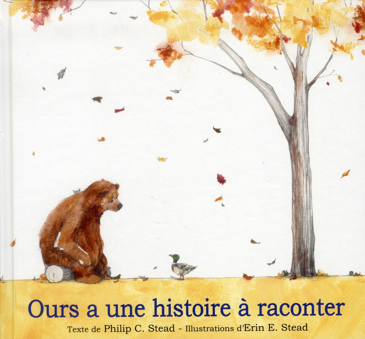 OURS A UNE HISTOIRE A RACONTER