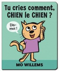 TU CRIES COMMENT CHIEN LE CHIEN
