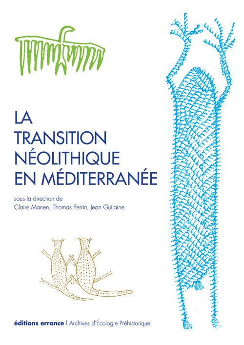 TRANSITION NEOLITHIQUE EN MEDITERRANEE (LA)