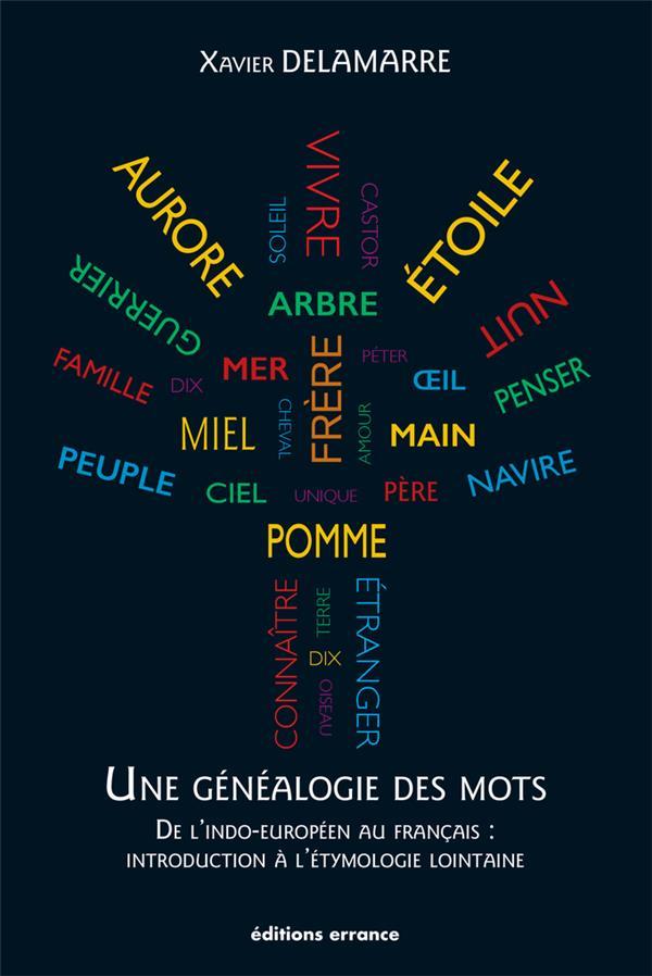 UNE GENEALOGIE DES MOTS
