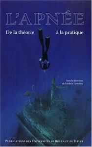 L'APNEE. DE LA THEORIE A LA PRATIQUE