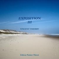 EXPOSITION III