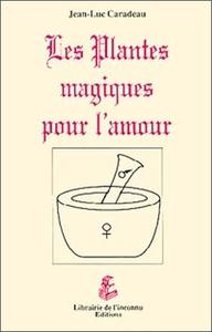 PLANTES MAGIQUES POUR L'AMOUR