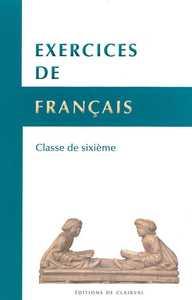 EXERCICES DE FRANCAIS - CLASSE DE SIXIEME
