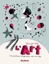 L' ART - CONVERSATIONS IMAGINAIRES AVEC MA MERE