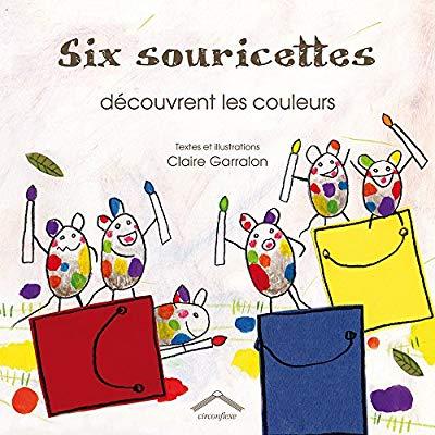 SIX SOURICETTES DECOUVRENT LES COULEURS
