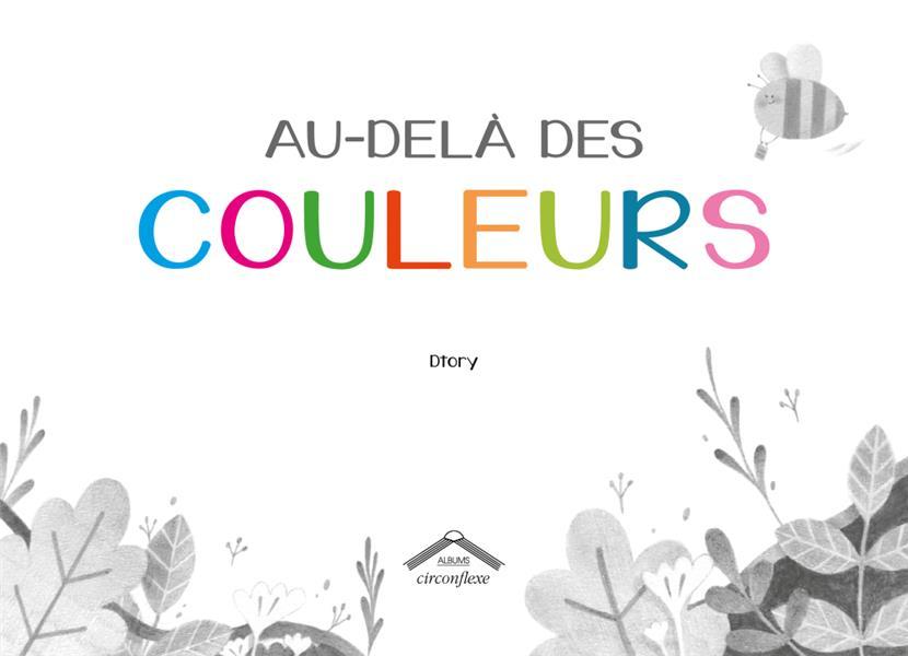 AU-DELA DES COULEURS