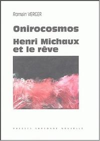 <I>ONIROCOSMOS</I>. HENRI MICHAUX ET LE REVE