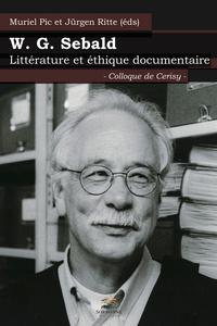 W.G. SEBALD. LITTERATURE ET ETHIQUE DOCUMENTAIRE