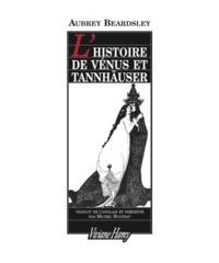 L'HISTOIRE DE VENUS ET TANNHAUSER