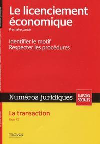 LE LICENCIEMENT ECONOMIQUE. PREMIERE PARTIE. SEPTEMBRE 2012.IDENTIFIER LE MOTIF.