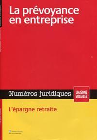 LA PREVOYANCE EN ENTREPRISE  DECEMBRE 2014 - L'EPARGNE RETRAITE.