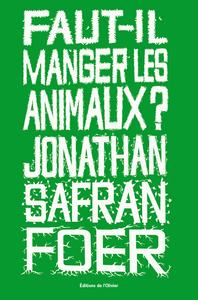 FAUT-IL MANGER LES ANIMAUX?