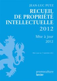 RECUEIL DE PROPRIETE INTELLECTUELLE - MISE A JOUR 12/1