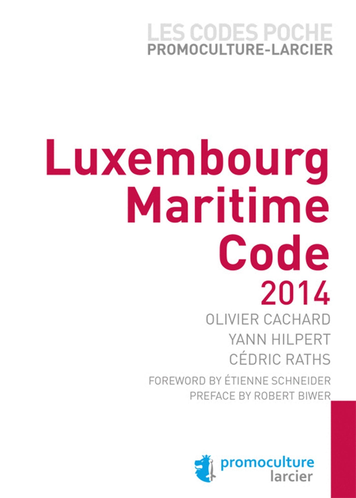 CODE POCHE PROMOCULTURE-LARCIER - LUXEMBOURG MARITIME CODE 2014