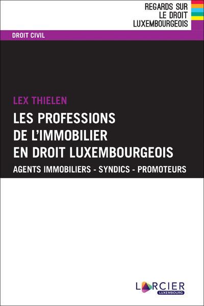 LA PROFESSION DE L'IMMOBILIER EN DROIT LUXEMBOURGEOIS