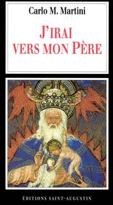"""""""J'IRAI VERS MON PERE"""" LETTRE PASTORALE, 1998-1999"""