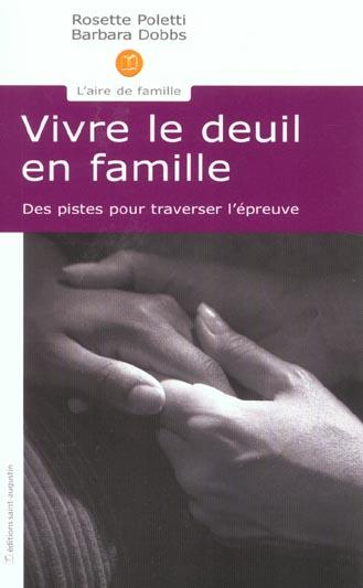 VIVRE LE DEUIL EN FAMILLE DES PISTES POUR TRAVERSER L'EPREUVE