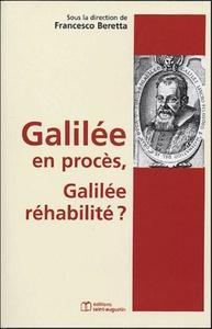 GALILEE EN PROCES, GALILEE REHABILITE ?