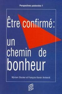 ETRE CONFIRME, UN CHEMIN DE BONHEUR QUELLES PROPOSITIONS DE PROJETS ETHIQUES POUR LES JEUNES DURAN