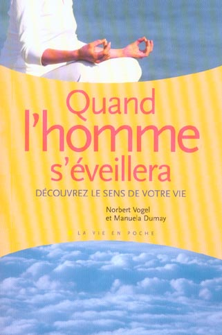 QUAND L'HOMME S'EVEILLERA