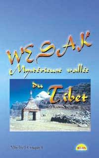 WESAK. MYSTERIEUSE VALLEE DU TIBET