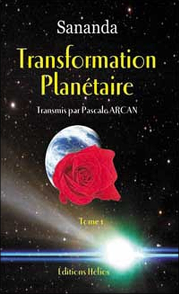TRANSFORMATION PLANETAIRE T. 1