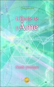 L'ETOILE DE L'AME - GUIDE PRATIQUE